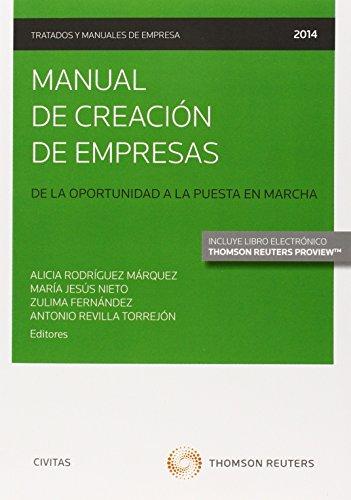 Manual de creacin de empresas (Papel + e-book): De la oportunidad a la puesta en marcha