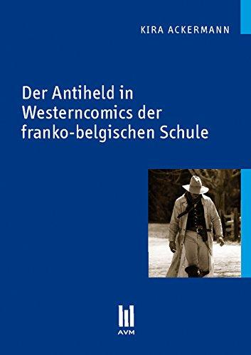 Der Antiheld in Westerncomics der franko-belgischen Schule