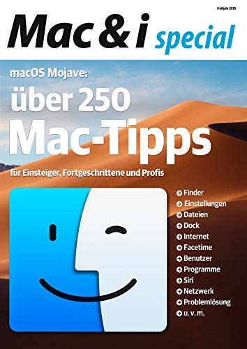 Mac & i special Mac-Tipps: Über 250 Mac-Tipps zu macOS Mojave