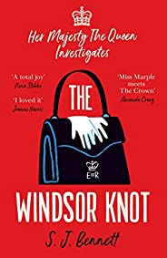 The Windsor Knot: The Queen investigates a murder in this delightfully clever mystery for fans of The Thursday