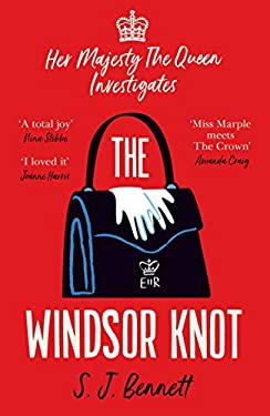 The Windsor Knot: The Queen investigates a murder in this delightfully clever mystery for fans of The Thursday Murder Club (English Edition)