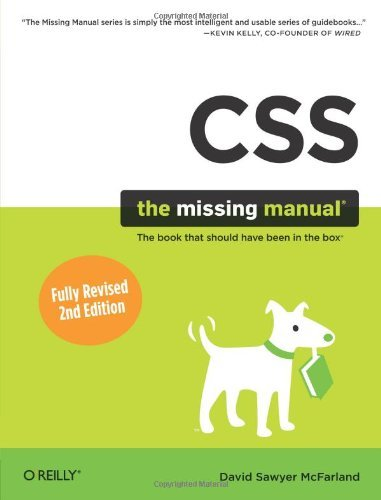 CSS: The Missing Manual (Missing Manuals) by David Sawyer McFarland (2009-08-31)