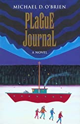 Plague Journal (Children of the Last Days) by Michael O'Brien (1999-03-02)