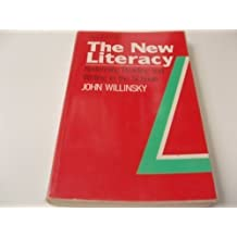 The New Literacy: Redefining Reading and Writing in the Schools (Critical Social Thought) by John Willinsky (1990-04-19)