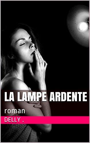 la-lampe-ardente-roman