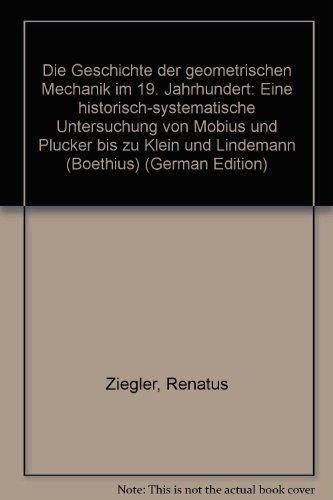 Die Geschichte der geometrischen Mechanik im 19. Jahrhundert (Boethius)