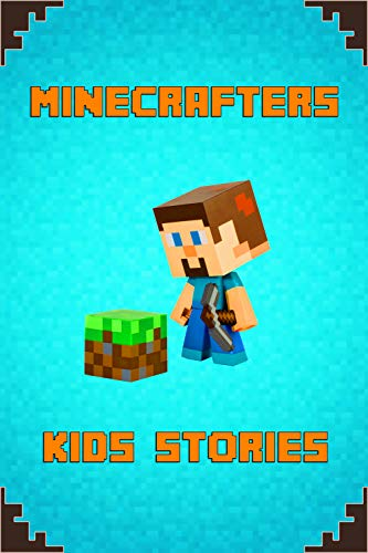 Minecrafters Kids Stories: Amusing Stories for Kids from Famous Children Authors. A Treasure for All Little Minecrafters! (The Ultimate Book For Minecrafters) (English Edition) - Video-spiel Fable