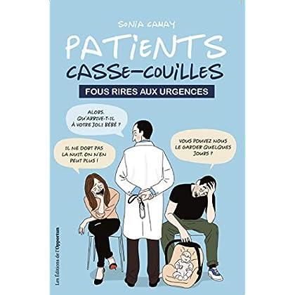 Patients casse-couilles