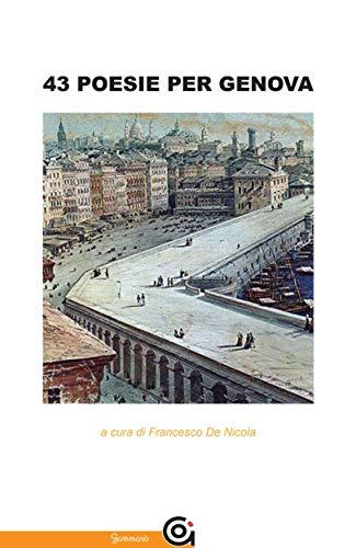 43 poesie per Genova (Italian Edition) eBook: aa.vv.: Amazon.es ...