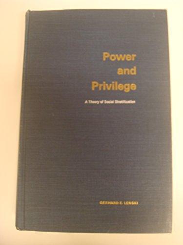 Power and Privilege: Theory of Social Stratification por Gerhard Lenski