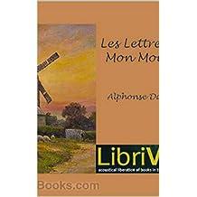 Lettres de mon moulin (English Edition)