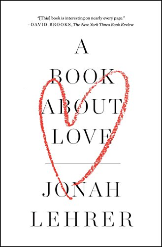 A Book about Love por Jonah Lehrer