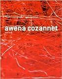 Awena Cozannet : Tenir le fil de Jean-Louis Roux ,Françoise Besson ,Tayeba Begum Lipi ( 20 janvier 2015 )