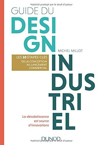 Guide du design industriel - Les 10 étapes clés, de la conception au lancement commercial