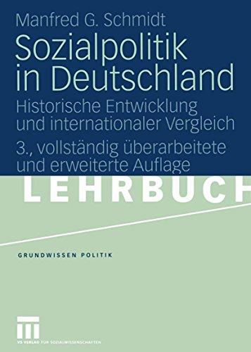 Sozialpolitik in Deutschland: Historische Entwicklung und internationaler Vergleich (Grundwissen Politik 2)