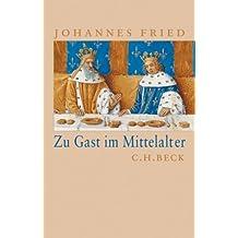 Zu Gast im Mittelalter