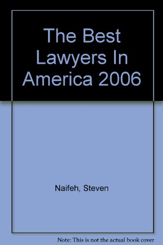 The Best Lawyers In America 2006 por Steven Naifeh
