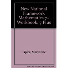 New National Framework Mathematics: 7 Plus (Work Book)