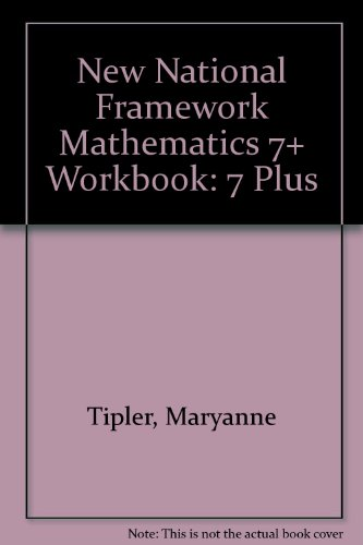 New National Framework Mathematics: 7 Plus (Work Book)