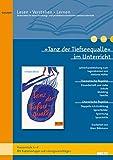 »Tanz der Tiefseequalle« im Unterricht: Lehrerhandreichung zum Jugendroman von Stefanie Höfler (Klassenstufe 6-8, mit Kopiervorlagen) (Lesen - Verstehen - Lernen)