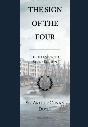 The Sign of the Four: GCSE English Illustrated Student Edition with wide annotation friendly margins