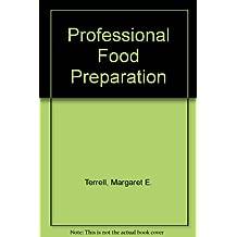 Professional Food Preparation
