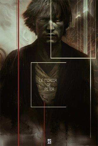 Le miroir de Peter par John Ethan Py