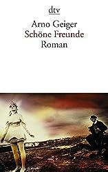 Schöne Freunde: Roman