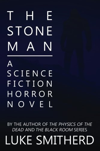 The Stone Man - A Science Fiction Horror Novel thumbnail
