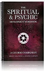 The Spiritual & Psychic Development Workbook: A Course Companion