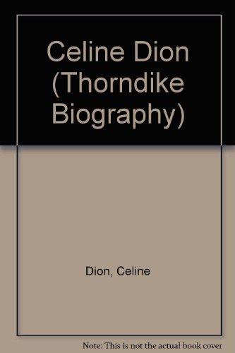 celine-dion-my-story-my-dream-thorndike-press-large-print-biography-series