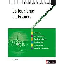 Reperes Pratiques: Le Tourisme En France