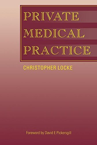 Private Medical Practice by Christopher Locke (2005-01-01)