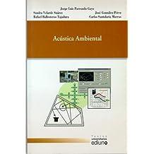 Acústica ambiental (Textos Universitarios)