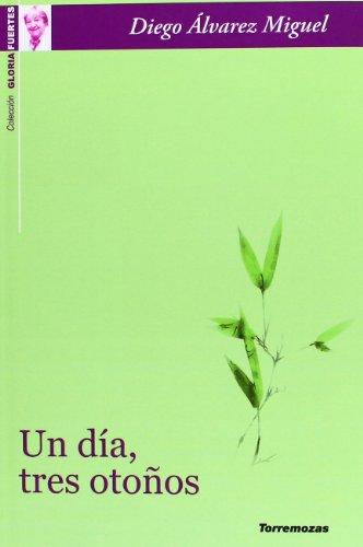 Un día, tres otoños por Diego Álvarez Miguel