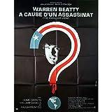 A CAUSE D'UN ASSASSINAT Affiche de film - 120x160 cm. - 1974 - Warren Beatty, Alan J....
