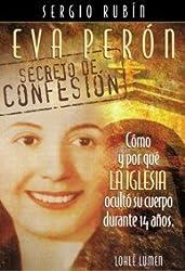 Eva Peron: Secreto de Confesion