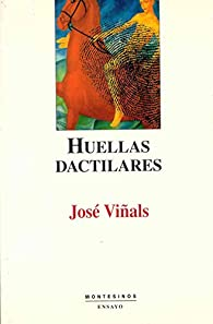 Huellas dactilares par José Viñals