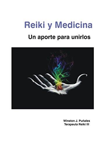 Reiki y medicina: Un aporte para unirlos por Winston Puñales