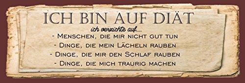 """Metallschild """" Ich bin auf Diät - ich verzichte auf... """" / Metallschild / Blechschild / Dekoschild / Wandschild / wetterfest / Innenbereich / Außenbereich /Motivation/ Vintage"""