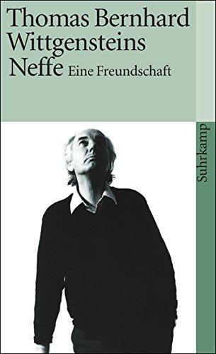 Wittgensteins Neffe: Eine Freundschaft (suhrkamp taschenbuch)