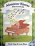 ABENTEUER KLAVIER 3 - ERFOLGE - arrangiert für Klavier - mit CD [Noten / Sheetmusic] Komponist: VOGT JANET + BATES LEON