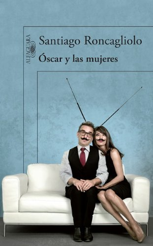 Oscar y las Mujeres = Oscar and His Women