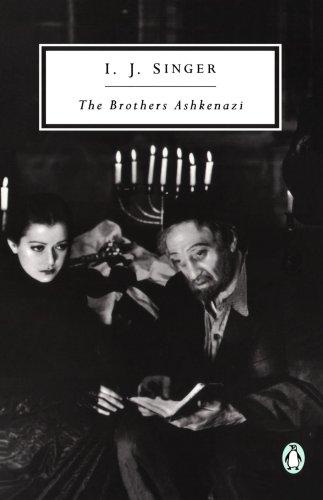 The Brothers Ashkenazi (Penguin Twentieth Century Classics)