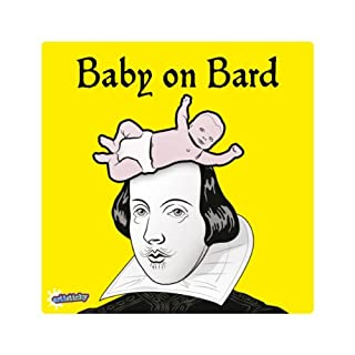 Baby On Board Sticker Self Cling Decal PVC 14x14cm SHAKESPEARE BARD - FREE POSTAGE