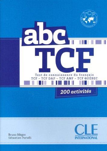 ABC TCF Test de Connaisance du Francais + Livret + CD Audio (French Edition) by Megre Bruno (2014-01-28)