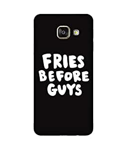 Fries Before Guys Printed Back Cover Case For Samsung Galaxy A7 2016 Edition