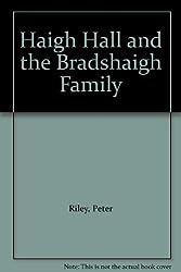 Haigh Hall and the Bradshaigh Family