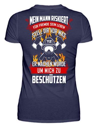 Feuerwehr Shirt · Geschenk für Feuerwehrfrauen · Spruch: Mein Mann riskiert Sein Leben - Damenshirt -XXL-Dunkel-Blau - Dunkel Blau Grafik T-shirt