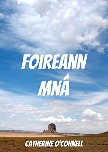 Foireann mná (Irish Edition) por Catherine  O'Connell